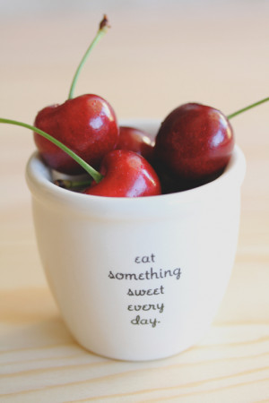 photography cute quote quotes sweet Cherry cherries something sweet