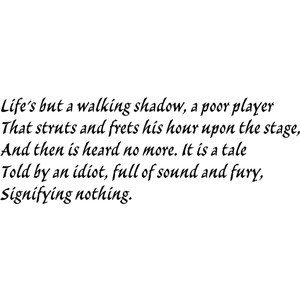 quote from Macbeth expressing his view on life and how insignificant ...