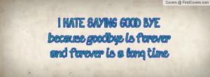 hate_saying_good-52387.jpg?i