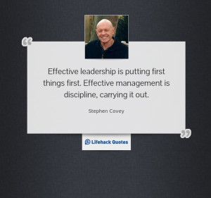 ... first. Effective management is discipline, carrying it out. #quote