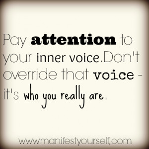 Inner Voice Who You Are Motivation quote