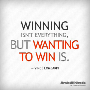 everything but wanting to win is vince lombardi by
