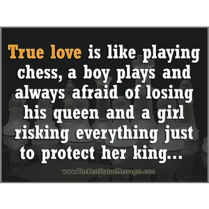 True love is like playing chess Relationship Quote