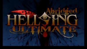 Hellsing Ultimate Abridged Episode 1 Transcript