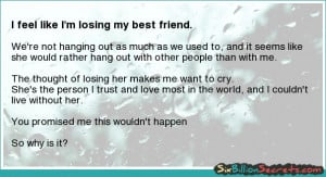 Friends - I feel like I'm losing my best friend.