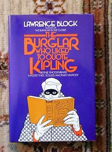 1979-LAWRENCE-BLOCK-THE-BURGLAR-WHO-LIKED-TO-QUOTE-KIPLING-SIGNED-1st ...