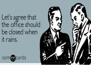 office agreement rain More Funny Quotes & Pictures That'll Make You ...