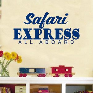 Safari Express All Aboard....Jungle Wall Quote Words Sayings Removable ...