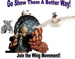 To the members of the Modern Whig Party,