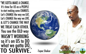 ... change+It's+time+for+us+as+a+people+to+start+making+some+changes.jpg