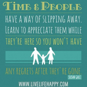 Learn to Appreciate Time and People