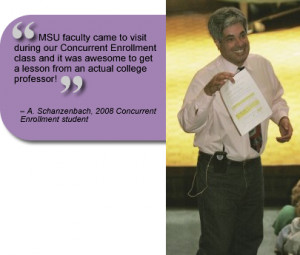 ... ! Quote from A. Schanzenbach, 2008 Concurrent Enrollment Student