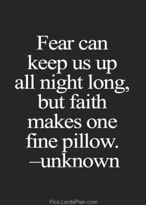 Source: http://pics.lordsplan.com/fear-can-keep-us-up-all-night-long ...