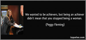 We wanted to be achievers, but being an achiever didn't mean that you ...