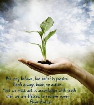 Elder Bednar Faith v. Belief quote
