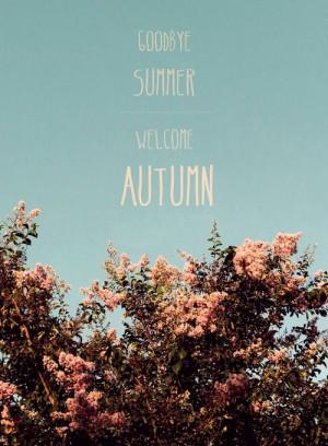 Goodbye Summer Quotes Tumblr