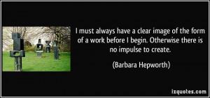 More Barbara Hepworth Quotes