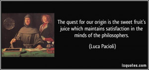 The quest for our origin is the sweet fruit's juice which maintains ...