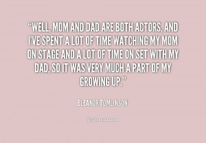 quote Eleanor Tomlinson well mom and dad are both actors 232367 png