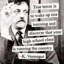 Vonnegut Quote On Your High School Class Running The Country