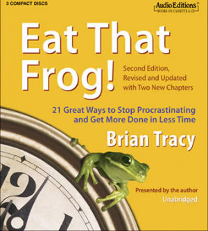 Eat That Frog – What Does It Mean?