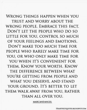 wrong things happen when you trust and worry about the wrong people ...