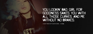 You Lookin Bad Girl Drake Quote Timeline Banner