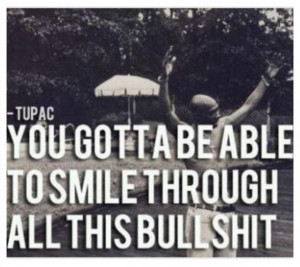 tupac #quote #song #smile #inspire #heart #dream #success # ...