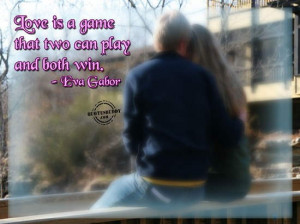 http://www.comments99.com/quotes/being-in-love-quotes/love-is-a-game/
