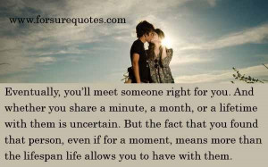 Meet someone right for you love quote