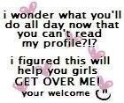 over it quotes photo: cant read my profile help you girls get over me ...