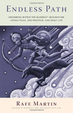 Endless Path: Awakening Within the Buddhist Imagination: Jataka Tales ...