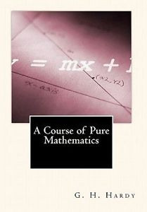NEW A Course of Pure Mathematics by G H Hardy Paperback Book
