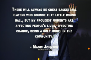 Magic Johnson Quotes Magic johnson quotes