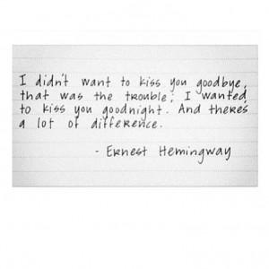 Earnest Hemmingway #love