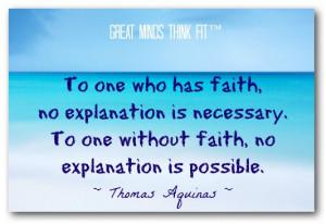 Faith Quote by Thomas Aquinas