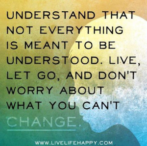 Dont Worry God Is In Control Quotes Live, let go, and don't worry
