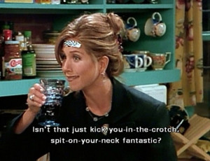 Friends #friends quote #Rachel #Betrayel #Rachel Green #Love #Funny