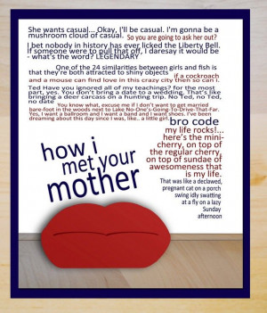 HIMYM – How I Met Your Mother Quotes