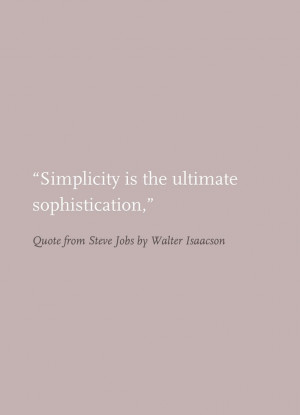 Quote from Steve Jobs by Walter Isaacson