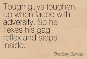 ... . So He Flexes His Gag Reflex And Steps Inside. - Bradley Sands