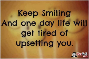 Keep smiling quotes and inspirational quotes which motivate you to ...