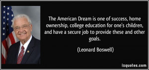 The American Dream is one of success, home ownership, college ...