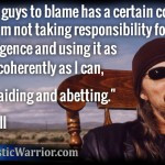 John Trudell Quote: Having bad guys to blame has a certain convenience