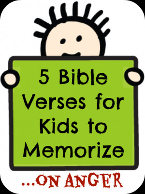 Bible Verses for Kids to Memorize on Anger