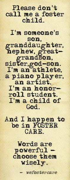 ... foster kids, foster care quotes, child adoption quotes, quotes about