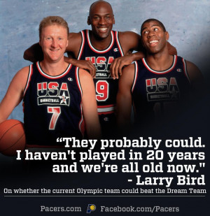 Larry Bird had this to say: