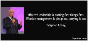 quote-effective-leadership-is-putting-first-things-first-effective ...