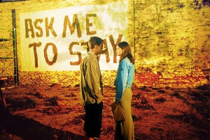 Ask me to stay.