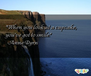 cupcake quotes follow in order of popularity. Be sure to bookmark ...